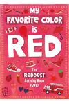 My Favorite Color Activity Book: Red