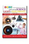 Discover Science, Light & Electricity Encylopedia of Learning