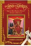 Adventures from the Land of Stories: Queen Red Riding Hood's Guide to Royalty