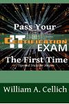 Pass Your It Certification Exam the First Time: Tips and Tricks for Success