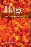 Rage: Managing an Explosive Emotion