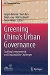 Greening China's Urban Governance: Tackling Environmental and Sustainability Challenges