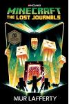 Minecraft: The Lost Journals : An Official Minecraft Novel