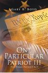 One Particular Patriot III: The Final Patriot ACT