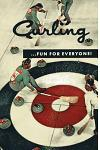 Curling . . . Fun for Everyone! (Facsimile Reprint)