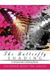 Butterfly Shading Coloring Book Volume 2: Butterfly Grayscale Coloring Books for Adults Relaxation Art Therapy for Busy People (Adult Coloring Books S