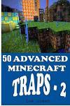 50 Advanced Minecraft Traps - 2