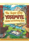 The Super Silly Yosemite Sticker and Activity Book