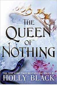 The Queen of Nothing :