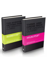 The Success Classics Collection : Think and Grow Rich and The Science of Getting Rich :