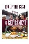 100 of the Best Benefits of Retirement in Asia