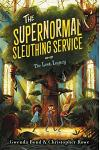 The Supernormal Sleuthing Service: The Lost Legacy