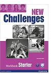 NEW CHALLENGES STARTER WBK & CD PACK