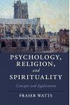Psychology, Religion, and Spirituality: Concepts and Applications