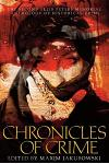 Chronicles of Crime, the Second Ellis Peters Memorial Anthology of Historical Crime