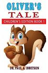 Oliver's Tale: Children's Edition Book 1