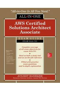 Aws Certified Solutions Architect Associate All-In-One Exam Guide (Exam Saa-C01) [With CDROM]