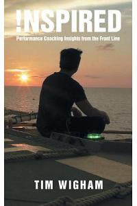 !nspired: Performance Coaching Insights from the Front Line