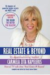 Real Estate & Beyond: A comprehensive guide for the Seller, the Buyer and the Realtor