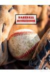 Baseball Scorebook: Record Game Sheet, Games Score Book Sheets Notebook