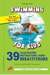 39 Illustrated instruction cards - Breaststroke -: For use in and outside the water