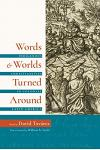 Words and Worlds Turned Around: Indigenous Christianities in Colonial Latin America