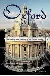 Oxford in English Literature: The Making, and Undoing, of the English Athens