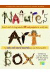 Natures Art Box: From T-Shirts to Twig Baskets, 65 Cool Projects for Crafty Kids to Make with Natural Materials You Can Find Anywhere