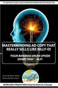 'masterminding Ad Copy That Really Sells Like Billy-O!': Four Bananas on an Upside Down Tree -Nlp