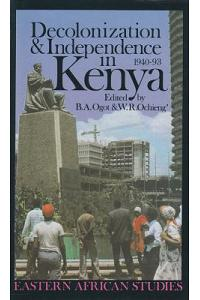 Decolonization and Independence in Kenya, 1940-1993