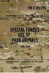 FM 3-05.213 Special Forces Use of Pack Animals: June 2004