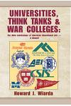 Universities, Think Tanks and War Colleges: A Memoir