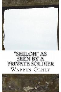 ''shiloh'' as Seen by a Private Soldier