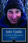 John Updike: A Critical Biography