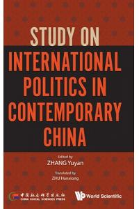 Study on International Politics in Contemporary China