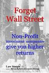 Forget Wall Street: Non-Profit Investment Companies Give You Higher Returns