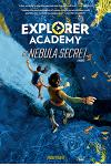 Explorer Academy: The Nebula Secret (Book 1)