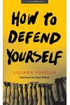 How to Defend Yourself
