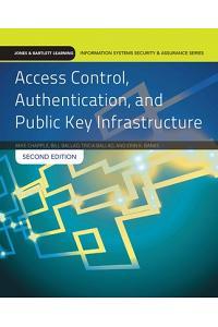Access Control Authentication & Public Key Infrastructure 2e