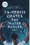 The Water Dancer (Oprah's Book Club)
