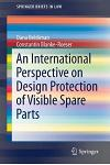 An International Perspective on Design Protection of Visible Spare Parts