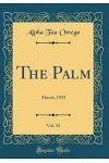 The Palm, Vol. 53: March, 1933 (Classic Reprint)