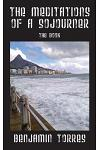 The Meditations of a Sojourner: The Book