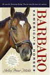 Barbaro: America's Horse [With Poster]