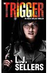 The Trigger: An Agent Dallas Thriller