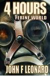 4 Hours: An Apocalyptic Horror Novella