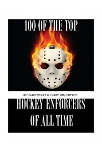 100 of the Top Hockey Enforcers of All Time