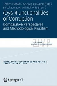 (dys-)Functionalities of Corruption: Comparative Perspectives and Methodological Pluralism.