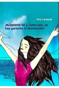 !Aceptame Tal Y Como Soy, No Hay Garantia Ni Devolucion!