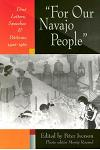 For Our Navajo People: Diné Letters, Speeches, and Petitions, 1900-1960